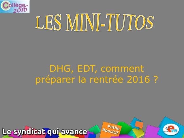 DHG, EDT, comment préparer la rentrée 2016 ?