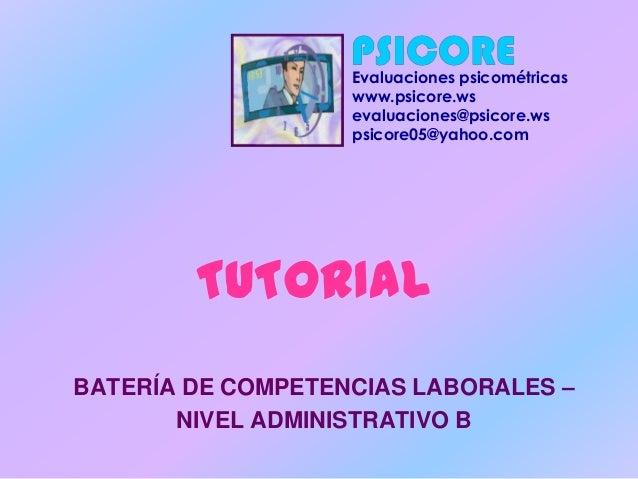 Evaluaciones psicométricas                   www.psicore.ws                   evaluaciones@psicore.ws                   ps...