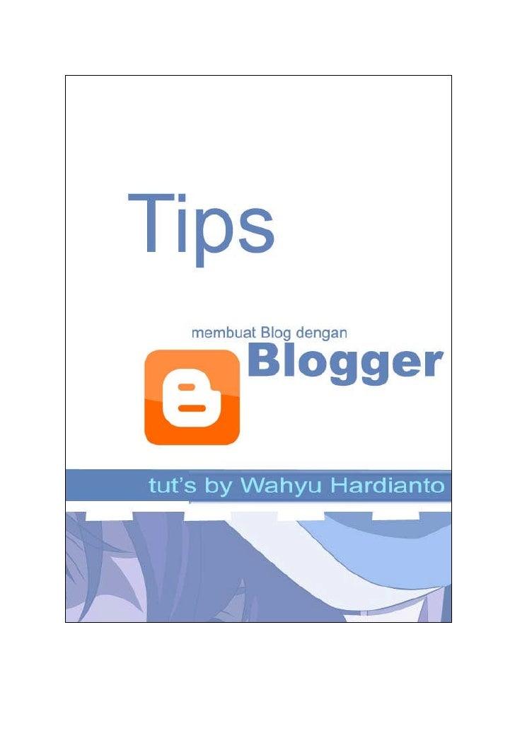 Yups, kawan-kawan… sedikit share dari saya tentang membuat sebuah blog denganmenggunakan blogger.com, mudah-mudahan dapat ...
