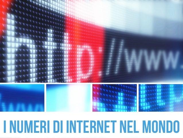 i numeri di internet nel mondo