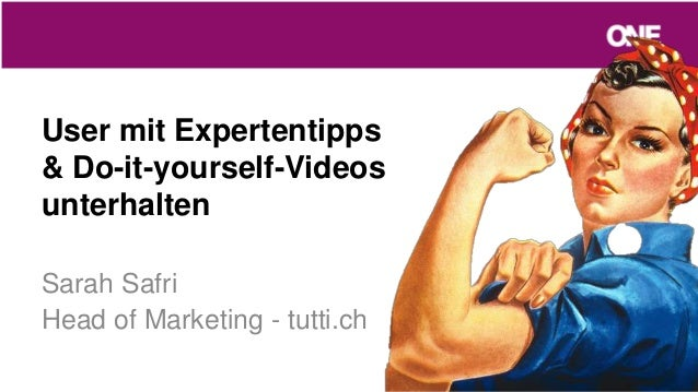 User mit Expertentipps & Do-it-yourself-Videos unterhalten Sarah Safri Head of Marketing - tutti.ch