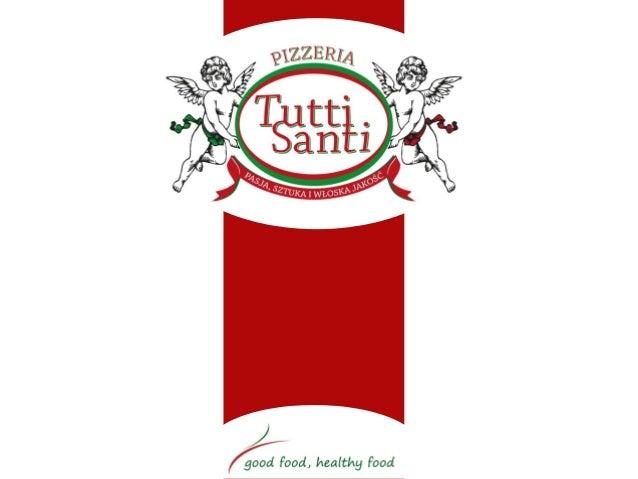   Pizza nasza pasja  Tutii Santi to uwieńczenie wielu lat podróży i przygód właścicieli sieci we Włoszech. To owoc ich pa...