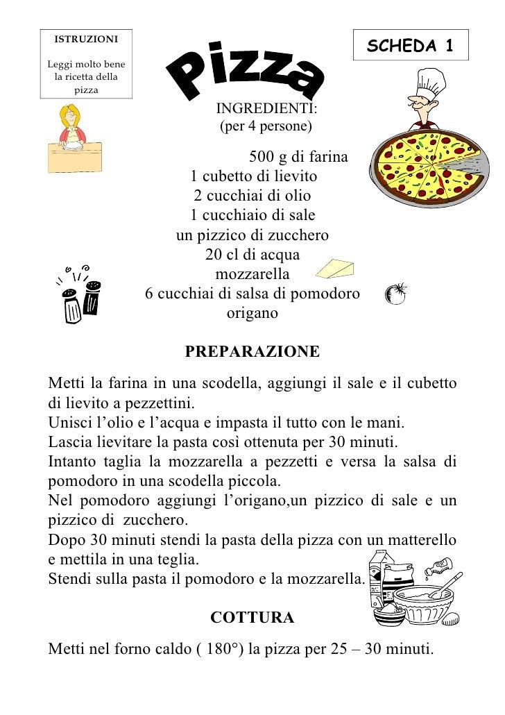 SCHEDA 1  ISTRUZIONI  Leggi molto bene  la ricetta della       pizza                                INGREDIENTI:          ...