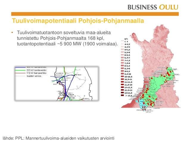 lähde: PPL: Mannertuulivoima-alueiden vaikutusten arviointi Tuulivoimapotentiaali Pohjois-Pohjanmaalla • Tuulivoimatuotant...