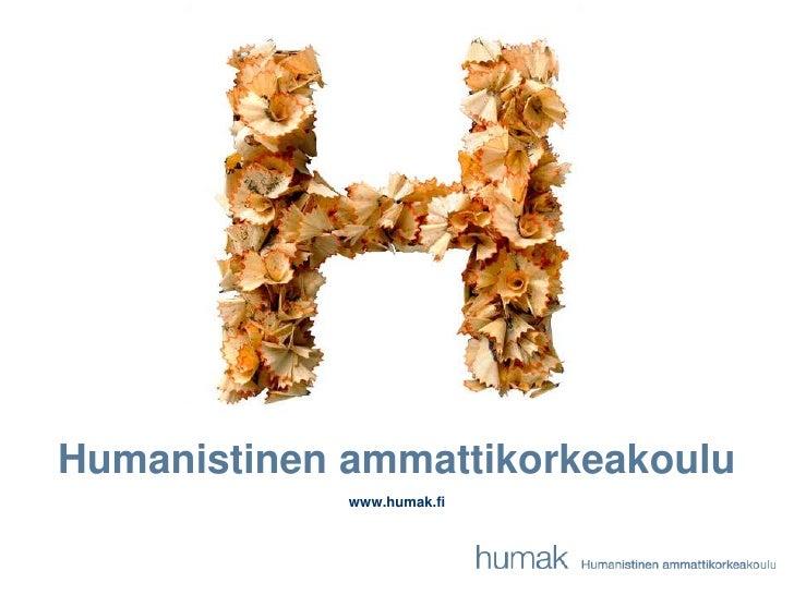 Humanistinenammattikorkeakoulu<br />www.humak.fi<br />