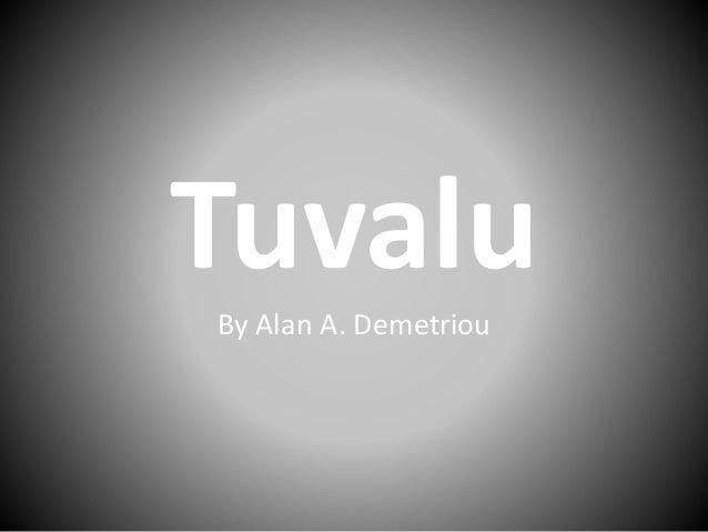 TuvaluBy Alan A. Demetriou