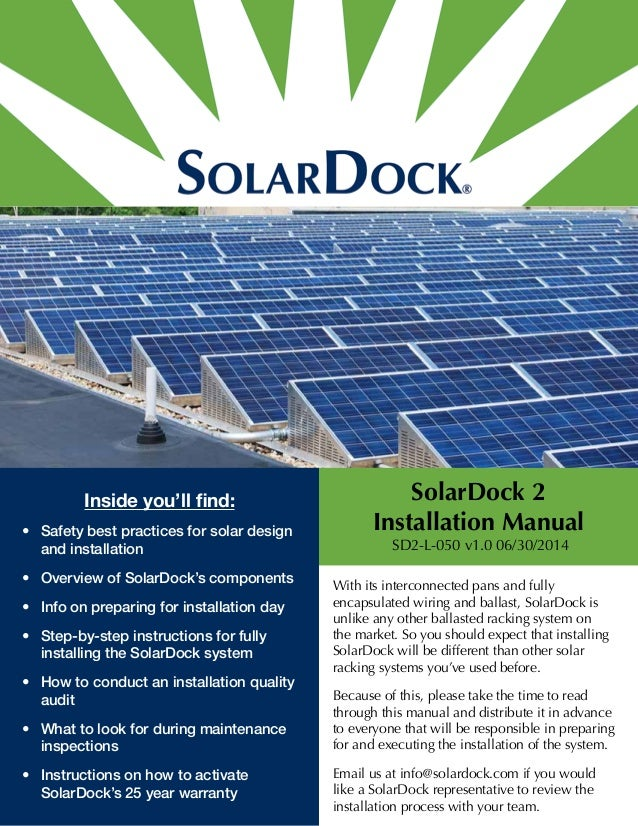 Inside you'll find:  • Safety best practices for solar design  and installation  • Overview of SolarDock's components  • I...