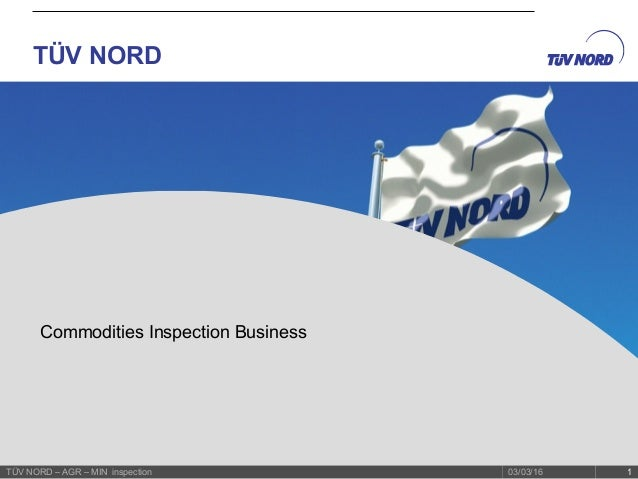 TUV NORD Commodities Inspection