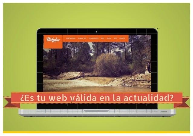 ¿Es tu web válida en la actualidad?