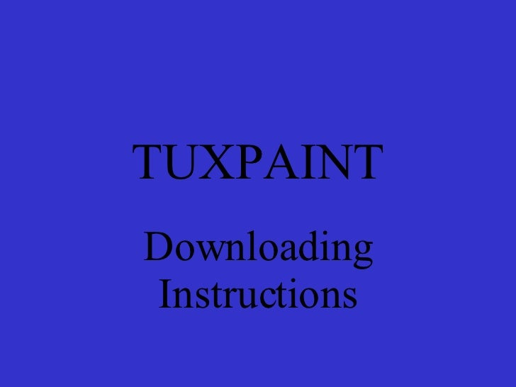 TUXPAINT Downloading Instructions