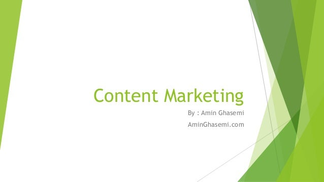 Content Marketing  By : Amin Ghasemi  AminGhasemi.com