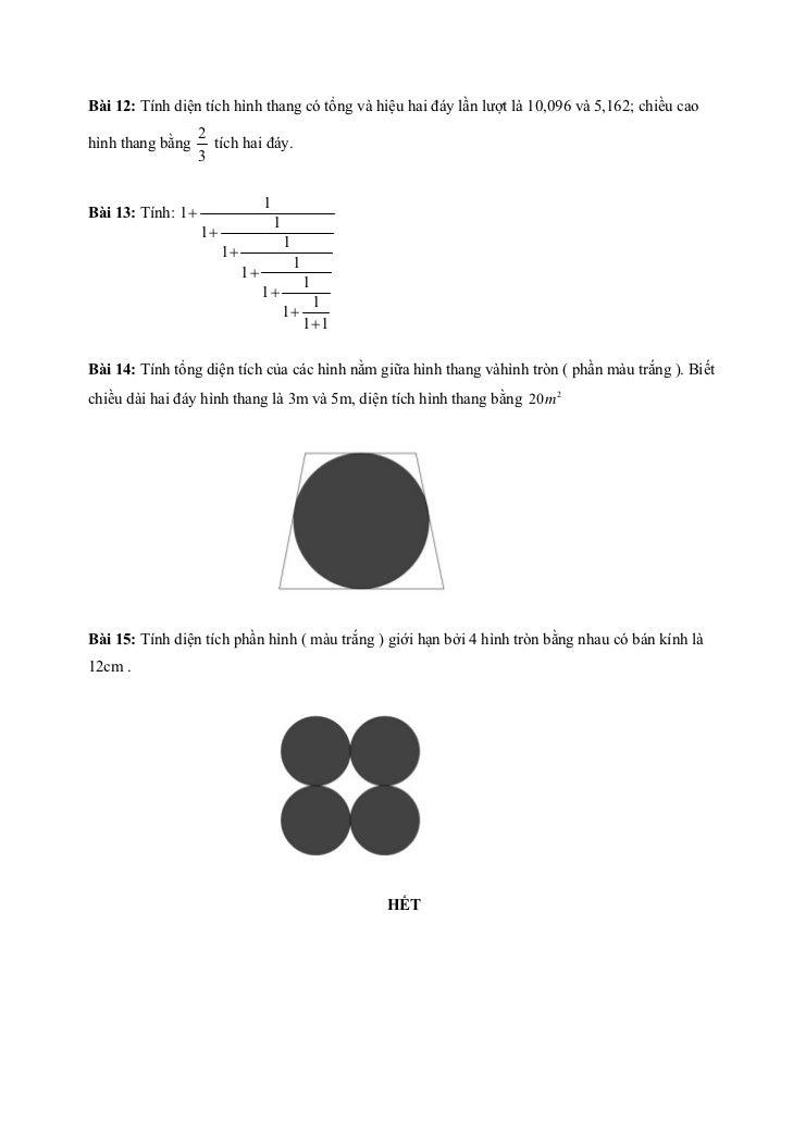 Bài 12: Tính diện tích hình thang có tổng và hiệu hai đáy lần lượt là 10,096 và 5,162; chiều cao                    2hình ...