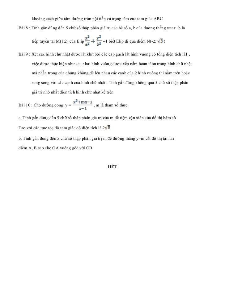 khoảng cách giữa tâm đường tròn nội tiếp và trọng tâm của tam giác ABC.Bài 8 : Tính gần đúng đến 5 chữ số thập phân giá tr...