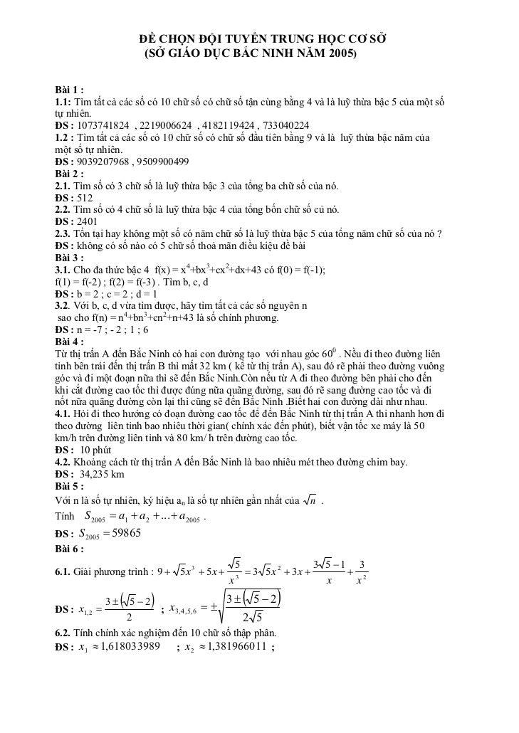 ĐỀ CHỌN ĐỘI TUYỂN TRUNG HỌC CƠ SỞ                         (SỞ GIÁO DỤC BẮC NINH NĂM 2005)Bài 1 :1.1: Tìm tất cả các số có ...