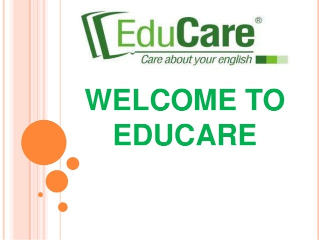 WELCOME TO EDUCARE