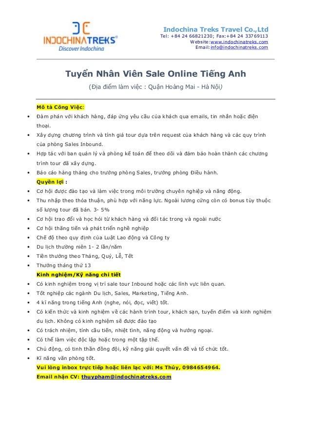 Tuyển Nhân Viên Sale Online Tiếng Anh (Địa điểm làm việc : Quận Hoàng Mai - Hà Nội) Mô tả Công Việc: • Đàm phán với khách ...