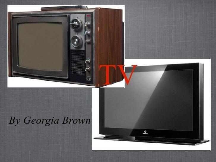 TV By Georgia Brown