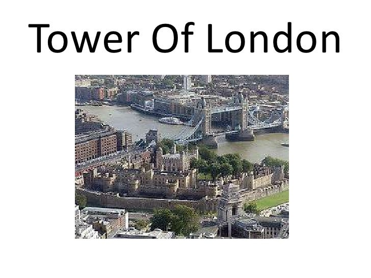 Tower Of London <br />