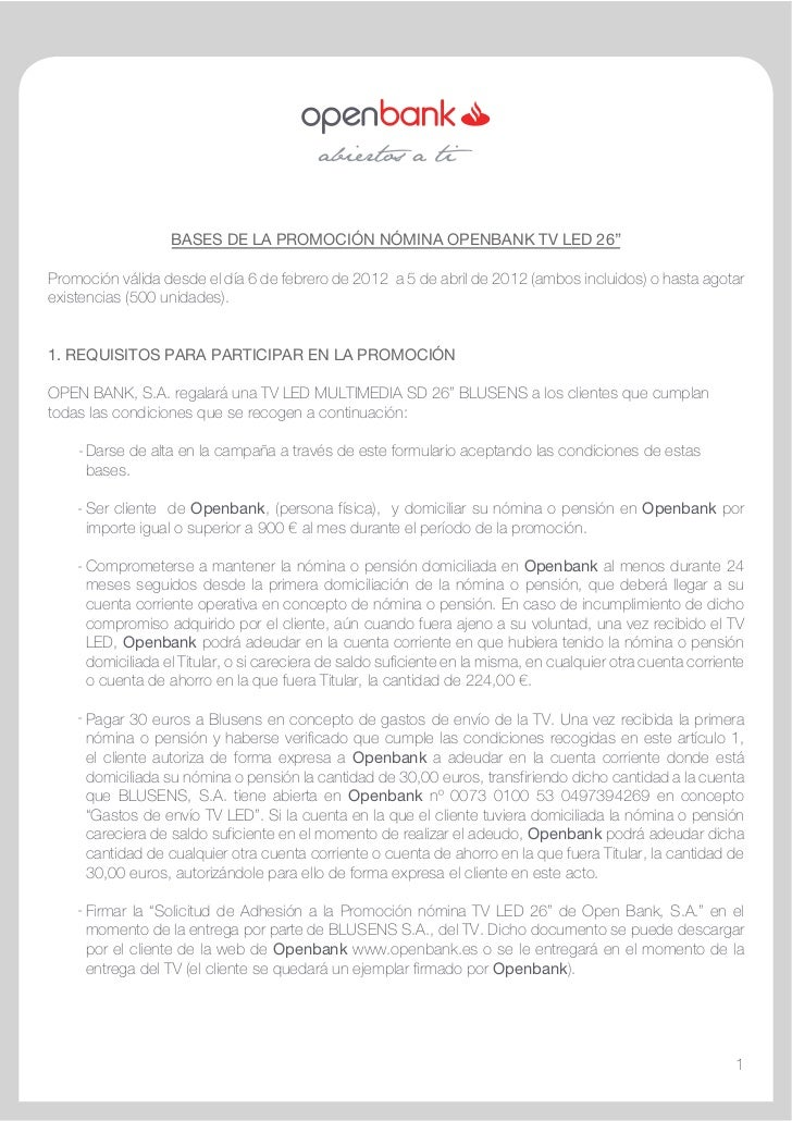 """BASES DE LA PROMOCIÓN NÓMINA OPENBANK TV LED 26""""Promoción válida desde el día 6 de febrero de 2012 a 5 de abril de 2012 (..."""