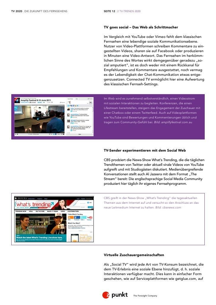 TV 2020 . DIE ZUKUNFT DES FERNSEHENS   SEITE 12 . 2 TV-TRENDS 2020                                       TV goes social – ...