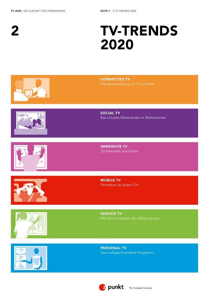 TV 2020 . DIE ZUKUNFT DES FERNSEHENS   SEITE 7 . 2 TV-TRENDS 20202                                      TV-TRENDS         ...