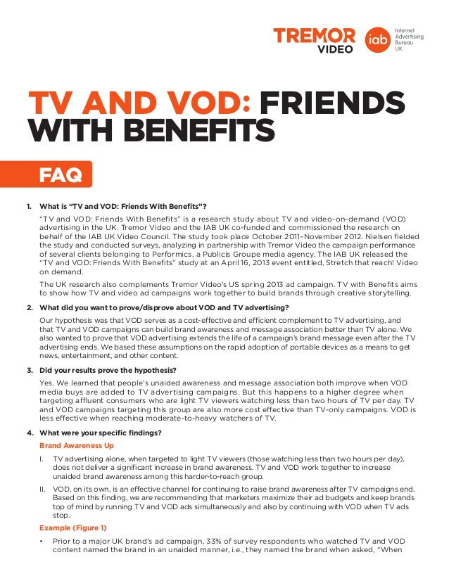 "TV AND VOD FRIENDSwith Benefits1.	 What is ""TV and VOD: Friends With Benefits""?""TV and VOD: Friends With Benefits"" is a re..."