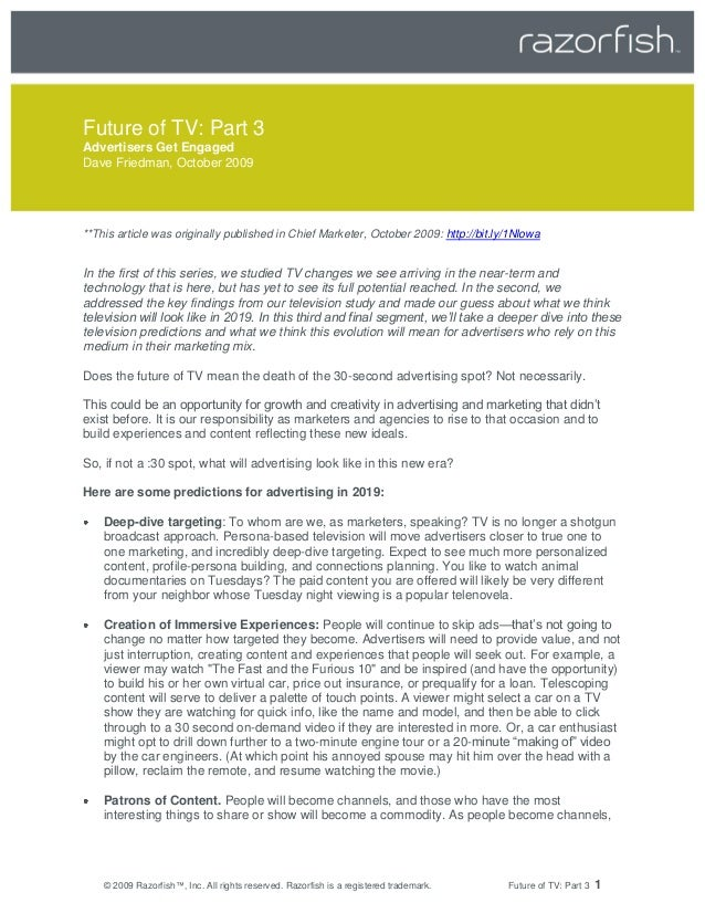Future of TV: Part 3Advertisers Get EngagedDave Friedman, October 2009**This article was originally published in Chief Mar...