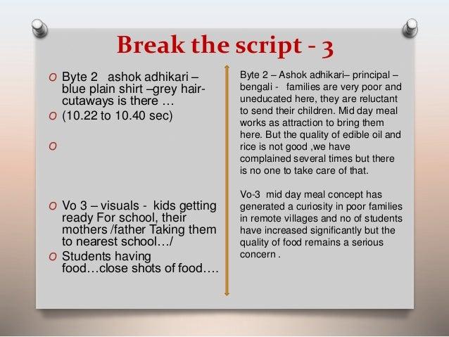 Break the script - 3  O Byte 2 ashok adhikari –  blue plain shirt –grey hair-cutaways  is there …  O (10.22 to 10.40 sec) ...