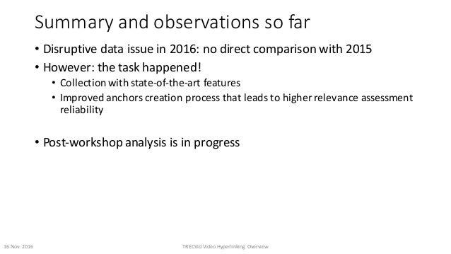Summaryandobservationssofar • Disruptivedataissuein2016:nodirectcomparisonwith2015 • However:thetaskhappen...