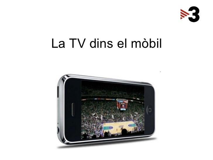 La TV dins el mòbil