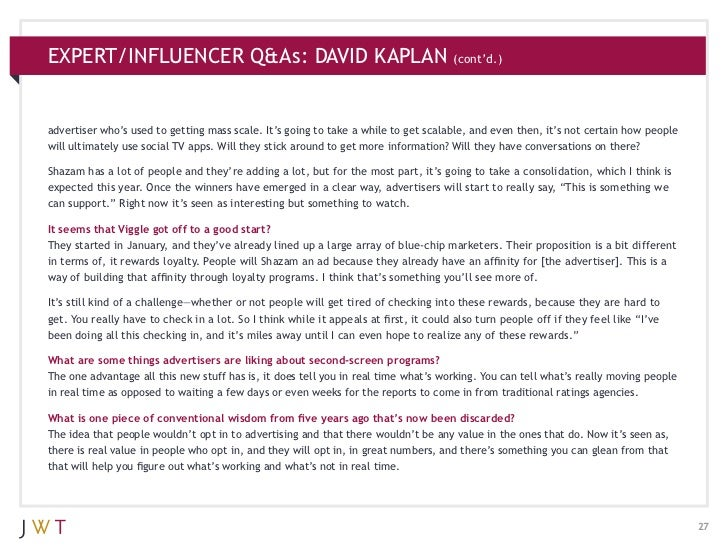 EXPERT/INFLUENCER Q&As: DAVID KAPLAN                                                  (cont'd.)advertiser who's used to ge...