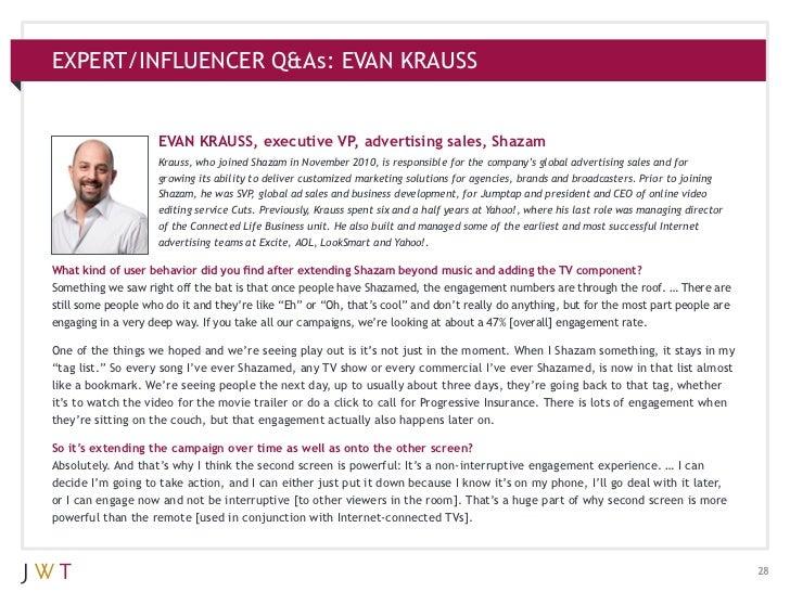 EXPERT/INFLUENCER Q&As: EVAN KRAUSS                    EVAN KRAUSS, executive VP, advertising sales, Shazam               ...