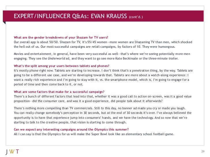 EXPERT/INFLUENCER Q&As: EVAN KRAUSS                                               (cont'd.)What are the gender breakdowns ...
