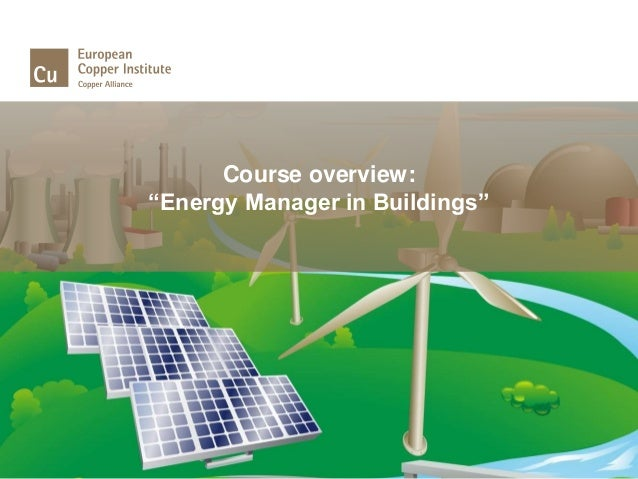 """Course overview: """"Energy Manager in Buildings"""""""