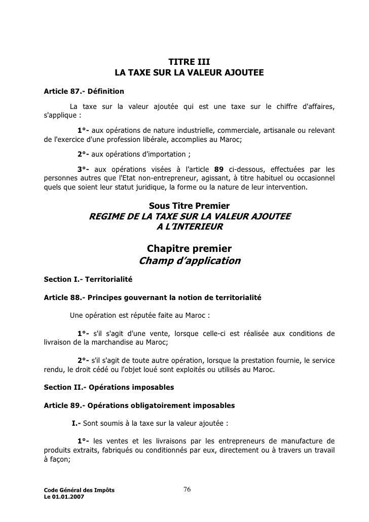 TITRE III                           LA TAXE SUR LA VALEUR AJOUTEE  Article 87.- Définition          La taxe sur la valeur ...