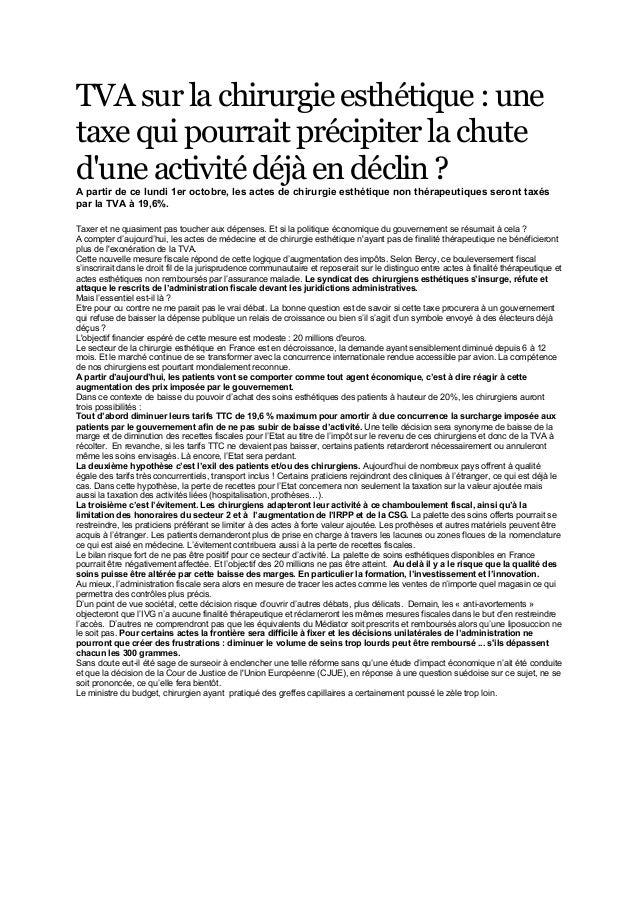 TVA sur la chirurgie esthétique : unetaxe qui pourrait précipiter la chutedune activité déjà en déclin ?A partir de ce lun...