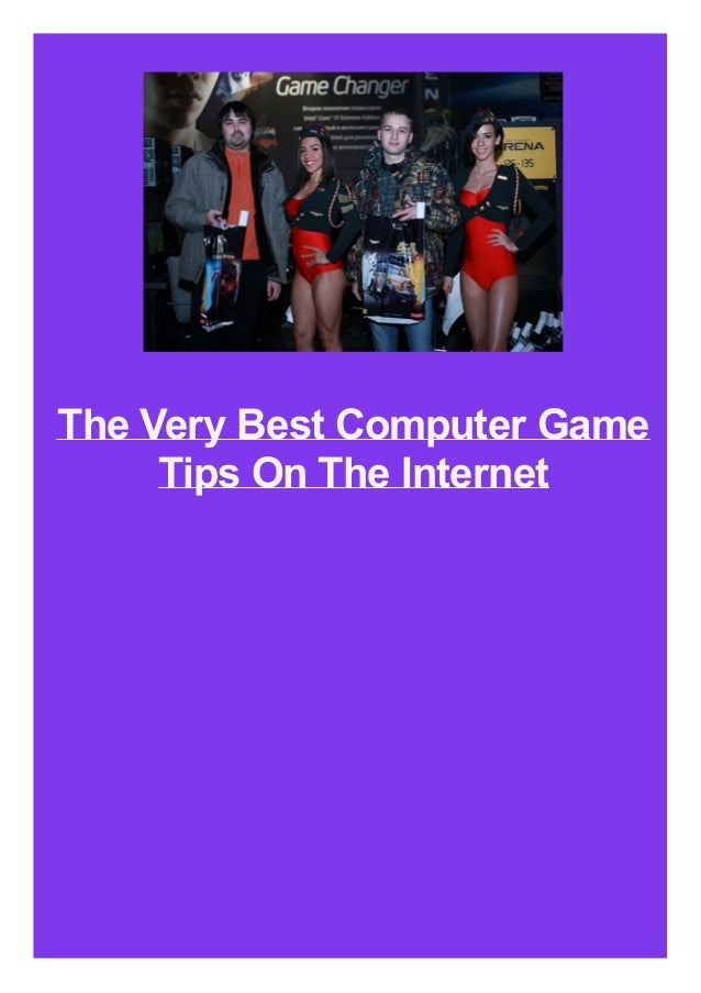 The Very Best Computer Game Tips On The Internet