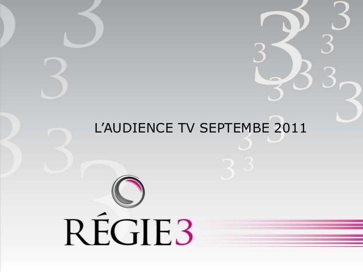 L'AUDIENCE TV SEPTEMBE 2011