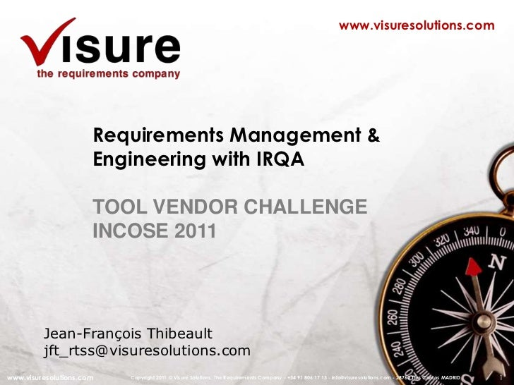 1<br />www.visuresolutions.com<br />Requirements Management & Engineering with IRQA<br />TOOL VENDOR CHALLENGE<br />INCOSE...