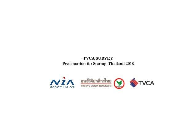 1 TVCA SURVEY Presentation for Startup Thailand 2018