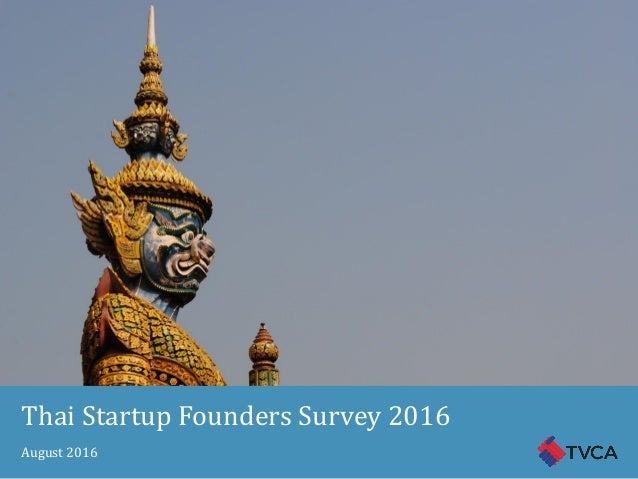 Thai Startup Founders Survey 2016 August 2016