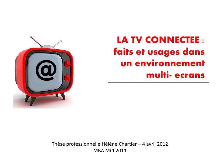 LA TV CONNECTEE :                           faits et usages dans@                            un environnement             ...