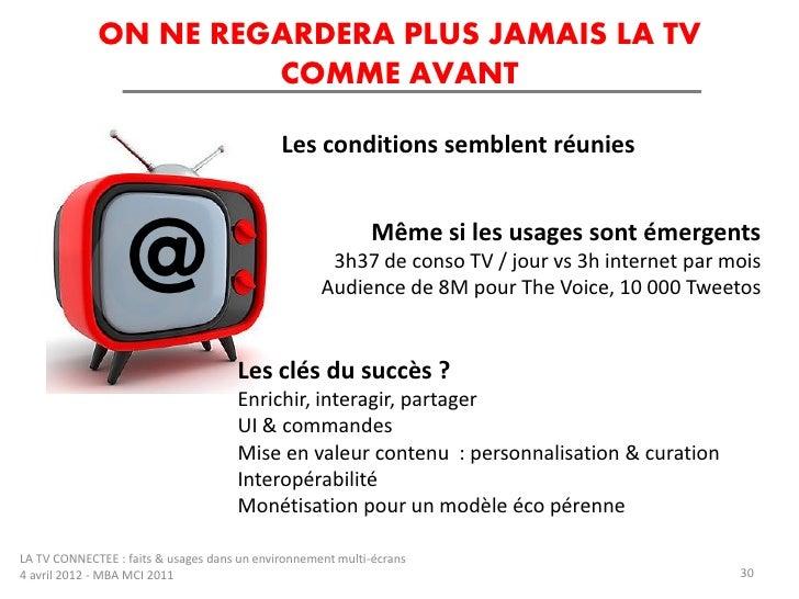 ON NE REGARDERA PLUS JAMAIS LA TV                      COMME AVANT                                             Les conditi...