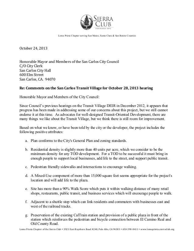 Loma Prieta Chapter serving San Mateo, Santa Clara & San Benito Counties  October 24, 2013 Honorable Mayor and Members of ...
