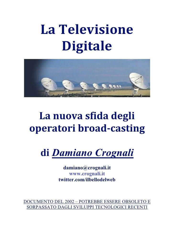LaTelevisione              Digitale                                                                                   ...