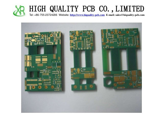HIGH QUALITY PCB CO.,LIMITED Tel: +86-755-23724206 Website: http://www.hiquality-pcb.com E-mail: sales@hiquality-pcb.com