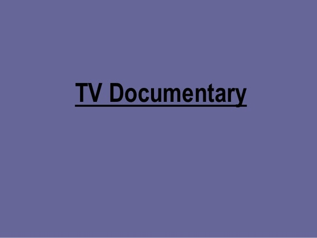 TV Documentary