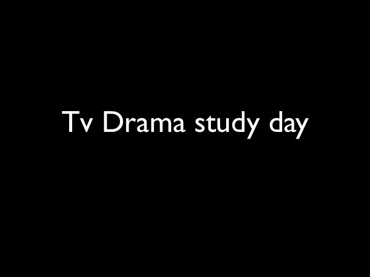 Tv Drama study day
