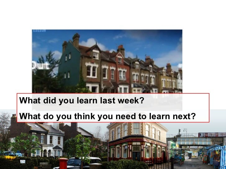 Representations in TV DramaWhat did you learn last week?What do you think you need to learn next?