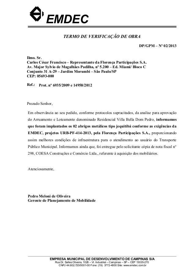 EMDEC TERMO DE VERIFICAÇÃO DE OBRA DP/GPM – Nº 02/2013 Ilmo. Sr. Carlos César Francisco – Representante da Florença Partic...